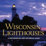 Maritime Speaker Series: Wisconsin Lighthouses
