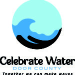 Kick-off Party in Sawyer Park to Mark CELEBRATE WATER DAY in Door County