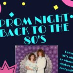 Maxwelton Braes presents Prom Night Back to the 80s