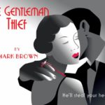 'The Play's the Thing' Concludes with 'The Gentleman Thief'