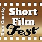 Door County Short Film Fest Announces Official Schedule
